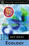 Teach Yourself 101 Key Ideas: Ecology - Paul Mitchell