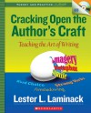 Cracking Open the Author's Craft: Teaching the Art of Writing - Lester L. Laminack