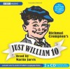 Just William 10. by Richmal Crompton - Richmal Crompton