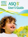 ASQ-3 User's Guide: Ages & Stages Questionnaires - Jane Squires, Diane Bricker