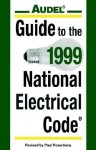 Audel Guide to the 1999 National Electrical Code - Paul Rosenberg