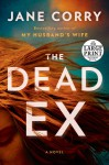 The Dead Ex - Jane Corry