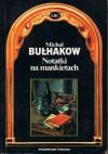 Notatki na mankietach - Michaił Bułhakow