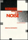 Information Transmission, Modulation, And Noise - Mischa Schwartz