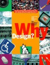 Why Design?: Activities and Projects from the National Building Museum - Anna Slafer, Kevin Cahill