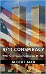 9/11 Conspiracy: WTC: Twin Towers: September 11, 2001 - Albert Jack
