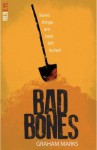 Bad Bones - Graham Marks