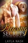 Bearing Secrets - Layla Nash