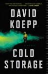 Cold Storage - David Koepp