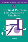 Practical Pointer for University Teachers - Bill Cox