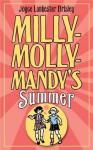 Milly-Molly-Mandy's Summer (Milly Molly Mandy) - Joyce Lankester Brisley