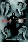 Bloodshot - James Walsh