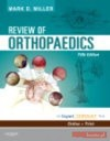 Review of Orthopaedics - M. Miller