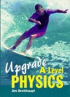 Upgrad Physics A-Level - Jim Breithaupt