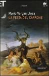 La festa del caprone - Mario Vargas Llosa, Glauco Felici