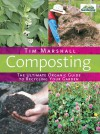 Composting: The Ultimate Organic Guide To Recycling Your Garden - Tim Marshall