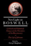 New Light on Boswell: Critical and Historical Essays on the Occasion of the Bicententary of the 'Life' of Johnson - Greg Clingham, David Daiches