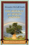 The Miracle at Speedy Motors: BOOK #9 - Alexander McCall Smith