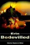 Erin Bedevilled - Charles Dillon