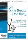 One Bread, One Body - Lloyd Larson, John Foley