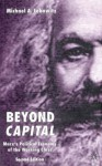 Beyond Capital: Marx's Political Economy of the Working Class - Michael A. Lebowitz