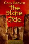 The Stone Circle - Gary Braver