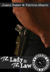 The Lady and the Law - Patricia Mason, Joann Baker