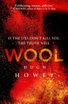 Wool (Wool, #1) - Hugh Howey
