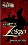 The Mark of Zorro (Penguin Classics) - Johnston McCulley, Robert E. Morsberger, Katherine Morsberger