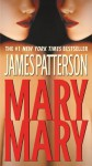 Mary, Mary (Alex Cross, #11) - James Patterson