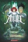 Amulet, Vol. 4: The Last Council - Kazu Kibuishi