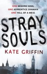 Stray Souls - Kate Griffin