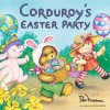 Corduroy's Easter Party - Don Freeman, Lisa McCue