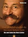 Horst Lichter Und Plötzlich Guckst Du Bis Zum Lieben Gott - Markus Lanz
