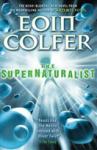 The Supernaturalist - Eoin Colfer