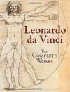 The Complete Works - Leonardo da Vinci
