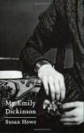 My Emily Dickinson - Susan Howe