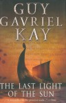Last Light of the Sun (Canadian Ed) - Guy Gavriel Kay