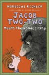 Jacob Two-Two Meets the Hooded Fang - Mordecai Richler, Dusan Petricic