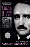 Edgar A. Poe: Mournful And Never Ending Remembrance - Kenneth Silverman