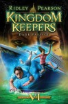 Kingdom Keepers VI: Dark Passage - Ridley Pearson