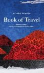 The New Granta Book of Travel - Liz Jobey, Jonathan Raban