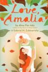 Love, Amalia - Alma Flor Ada, Gabriel M. Zubizarreta
