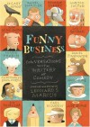 Funny Business: Conversations with Writers of Comedy - Leonard S. Marcus