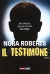 Il testimone - Sara Brambilla, Nora Roberts