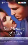 The Memory of a Kiss - Liz Allison, Wendy Etherington, Abby Gaines