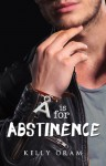 A is for Abstinence - Kelly Oram