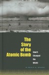 The Story of the Atomic Bomb: How It Changed the World - Natalie M. Rosinsky, Sean Tiffany