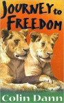 Journey to Freedom - Colin Dann