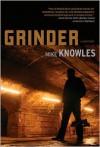 Grinder - Mike Knowles